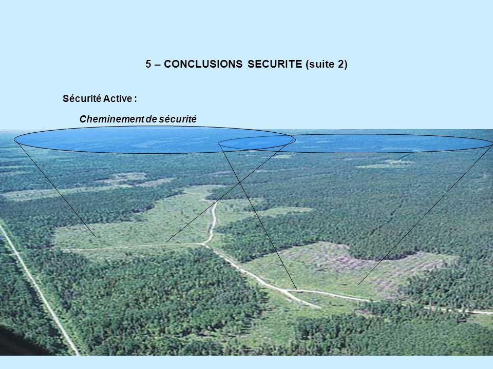 5 – CONCLUSIONS SECURITE (suite 2)