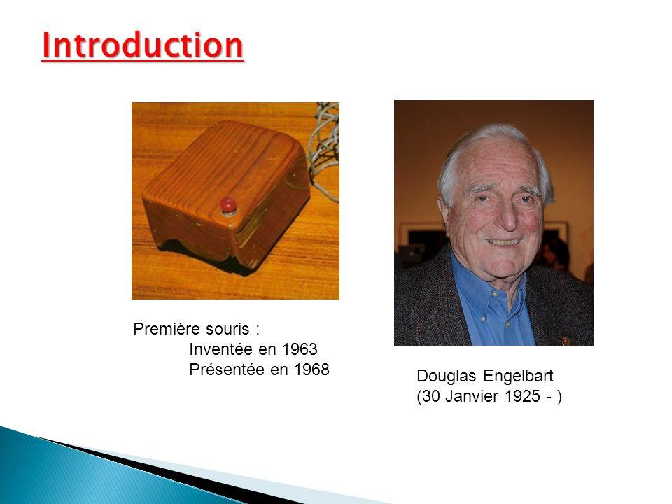 Introduction Première souris : Inventée en 1963 Présentée en 1968