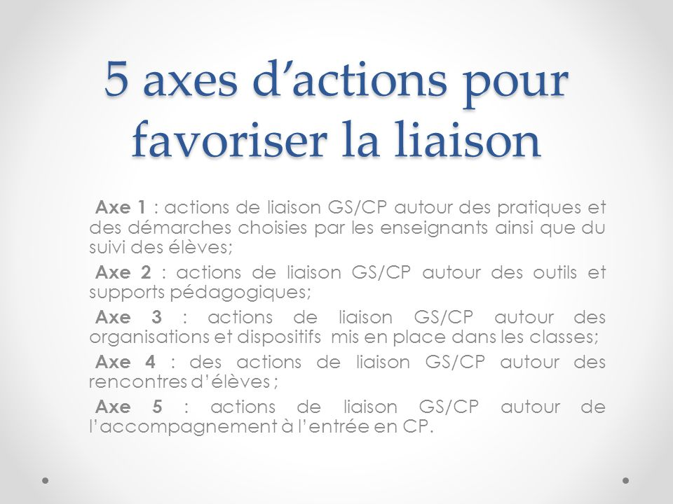 5 axes d'actions pour favoriser la liaison