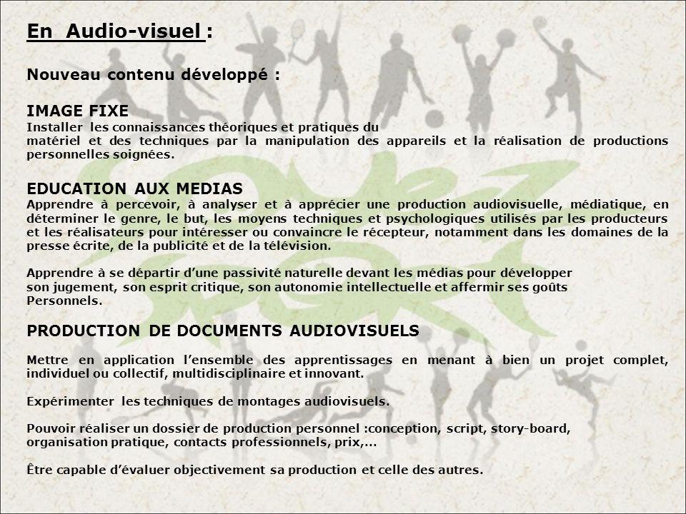 En Audio-visuel : Nouveau contenu développé : IMAGE FIXE