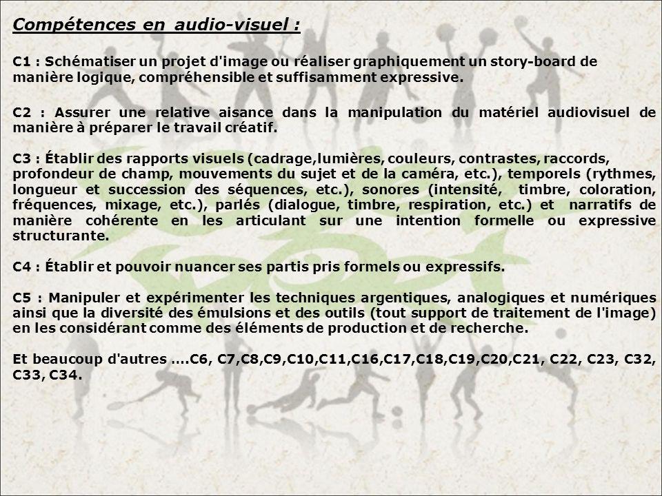 Compétences en audio-visuel :