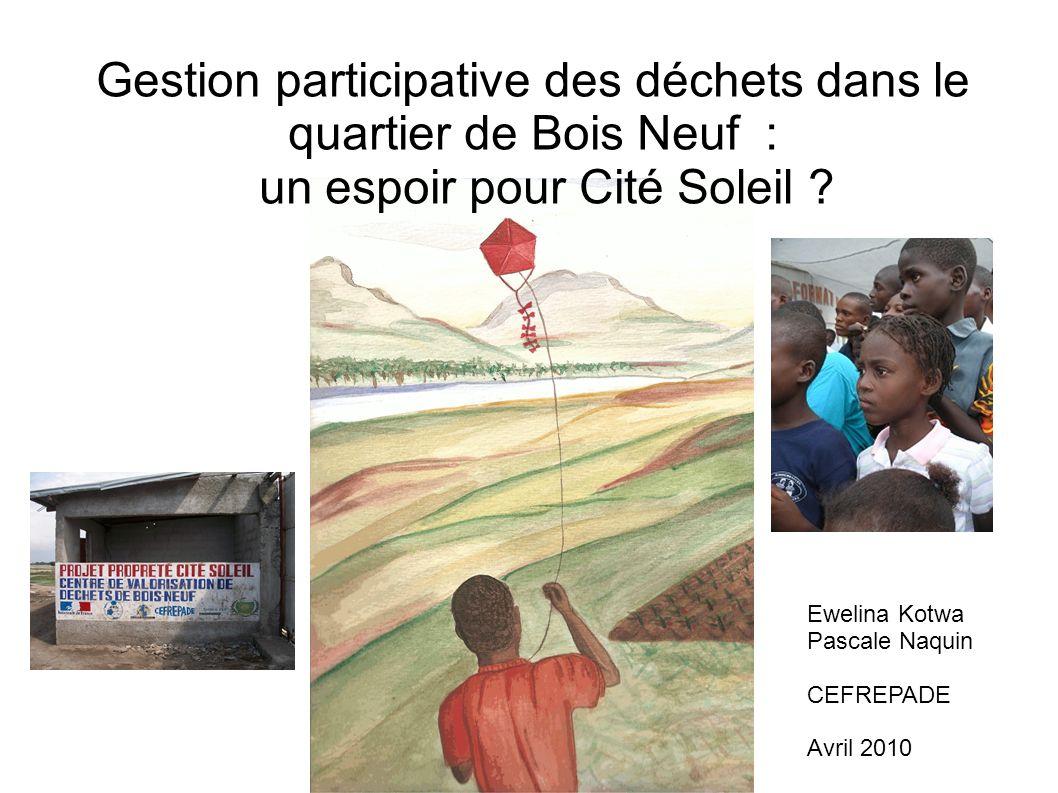 Gestion participative des déchets dans le quartier de Bois Neuf : un espoir pour Cité Soleil