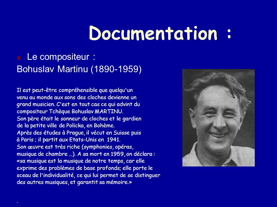 Documentation : Le compositeur : Bohuslav Martinu (1890-1959)