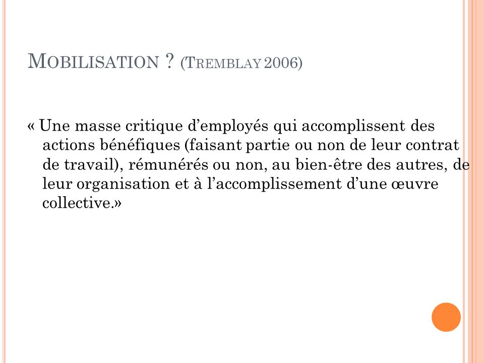 Mobilisation (Tremblay 2006)