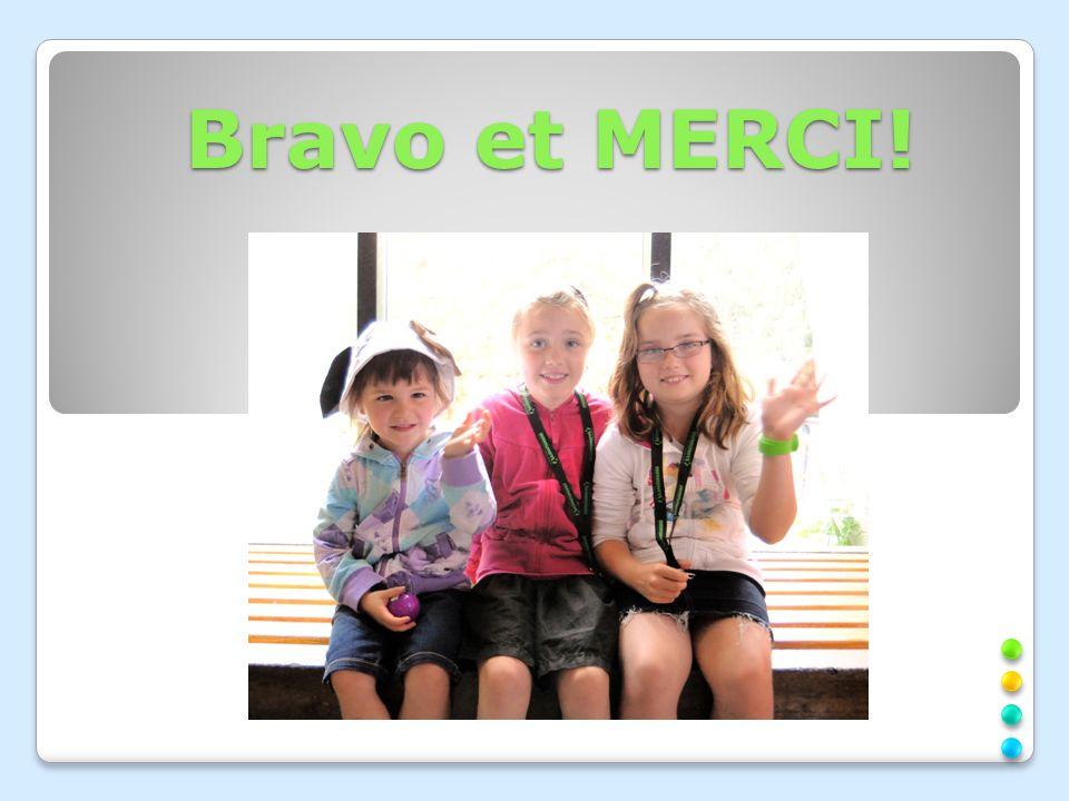 Bravo et MERCI!