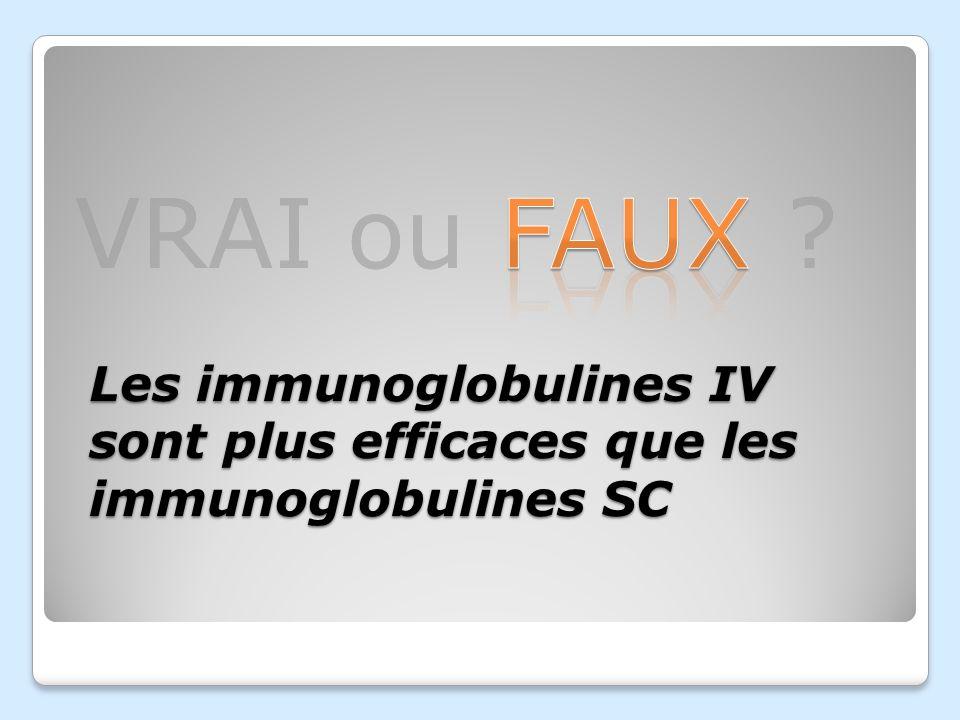 Les immunoglobulines IV sont plus efficaces que les immunoglobulines SC