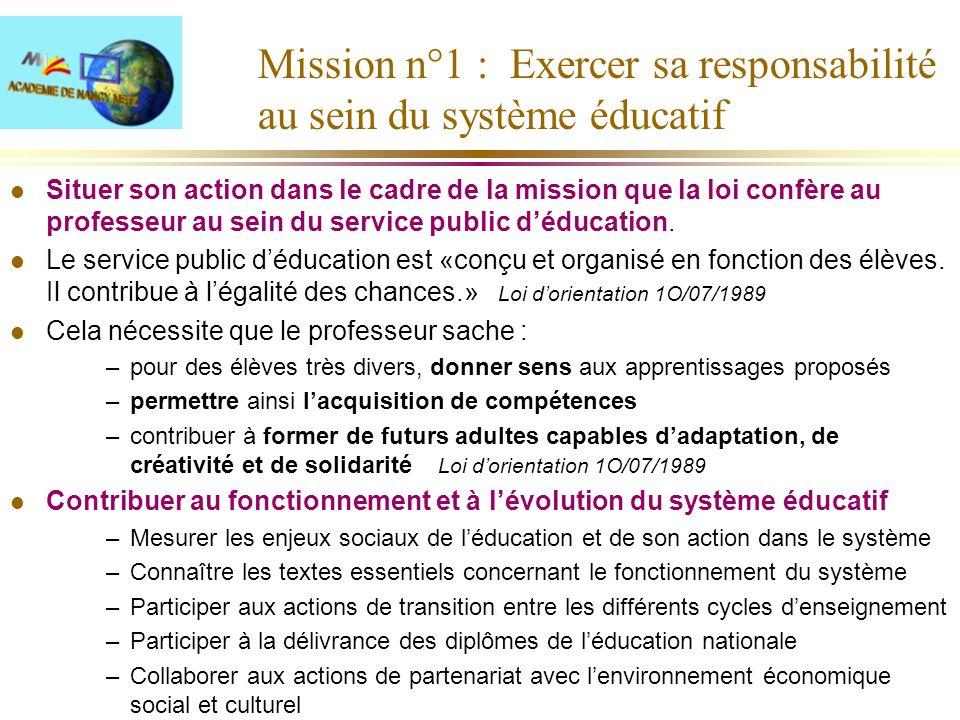 Mission n°1 : Exercer sa responsabilité au sein du système éducatif