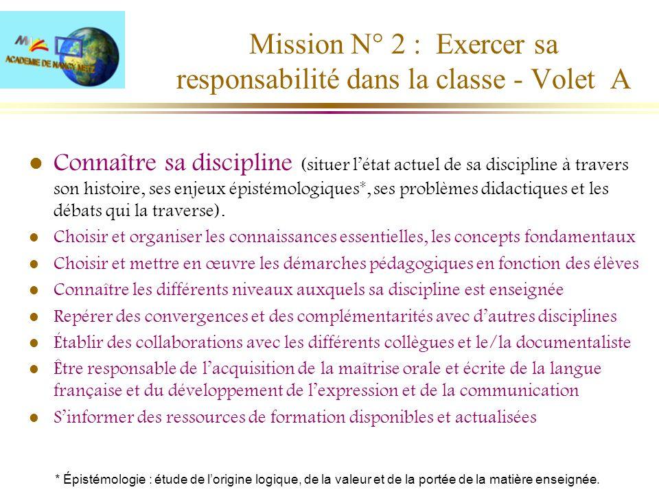 Mission N° 2 : Exercer sa responsabilité dans la classe - Volet A