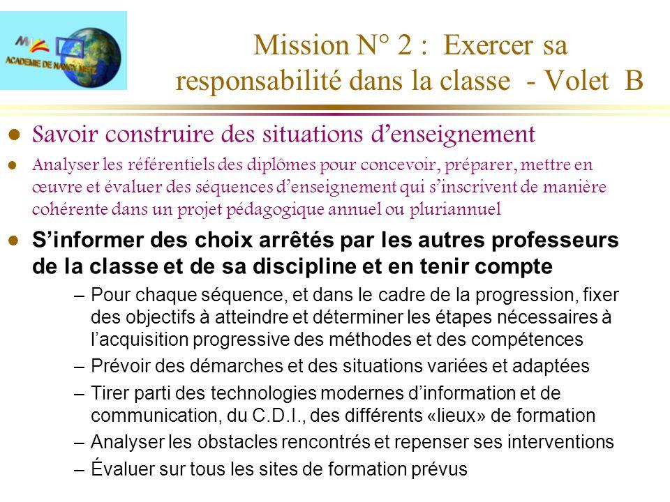 Mission N° 2 : Exercer sa responsabilité dans la classe - Volet B