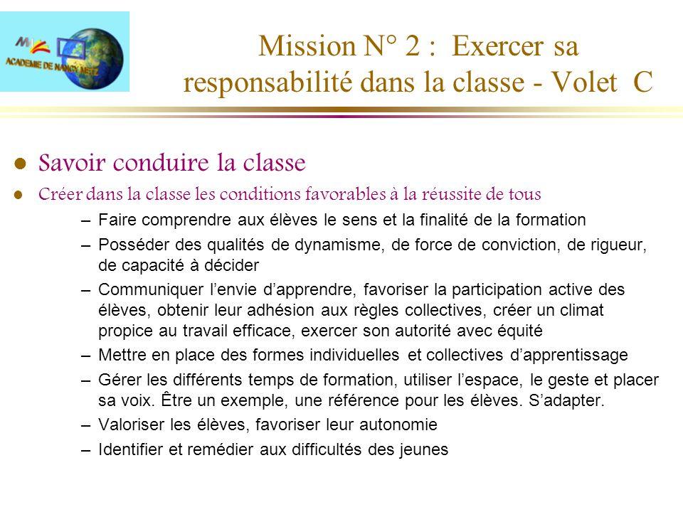 Mission N° 2 : Exercer sa responsabilité dans la classe - Volet C
