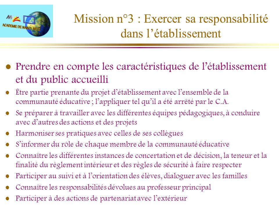 Mission n°3 : Exercer sa responsabilité dans l'établissement
