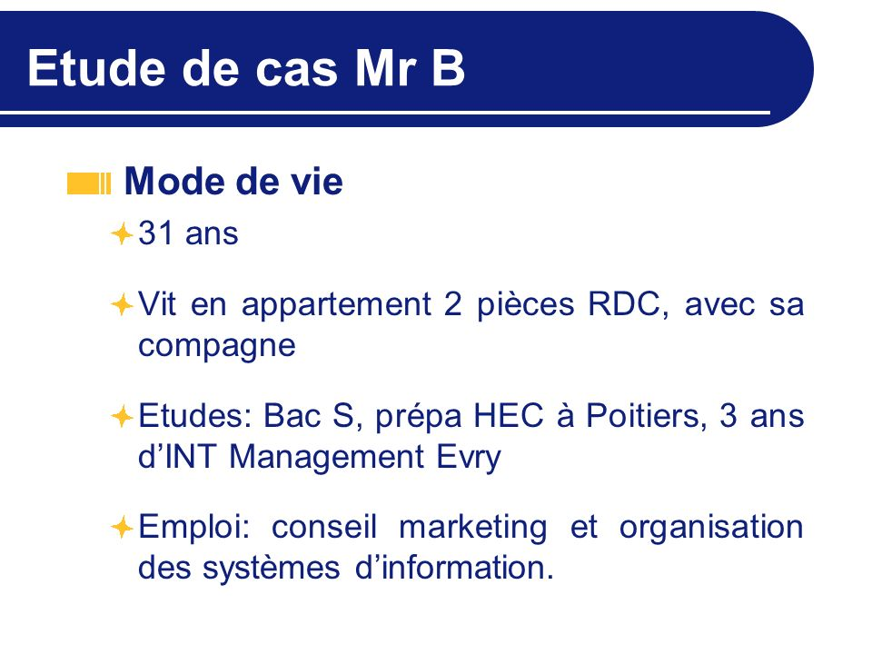 Etude de cas Mr B Mode de vie 31 ans