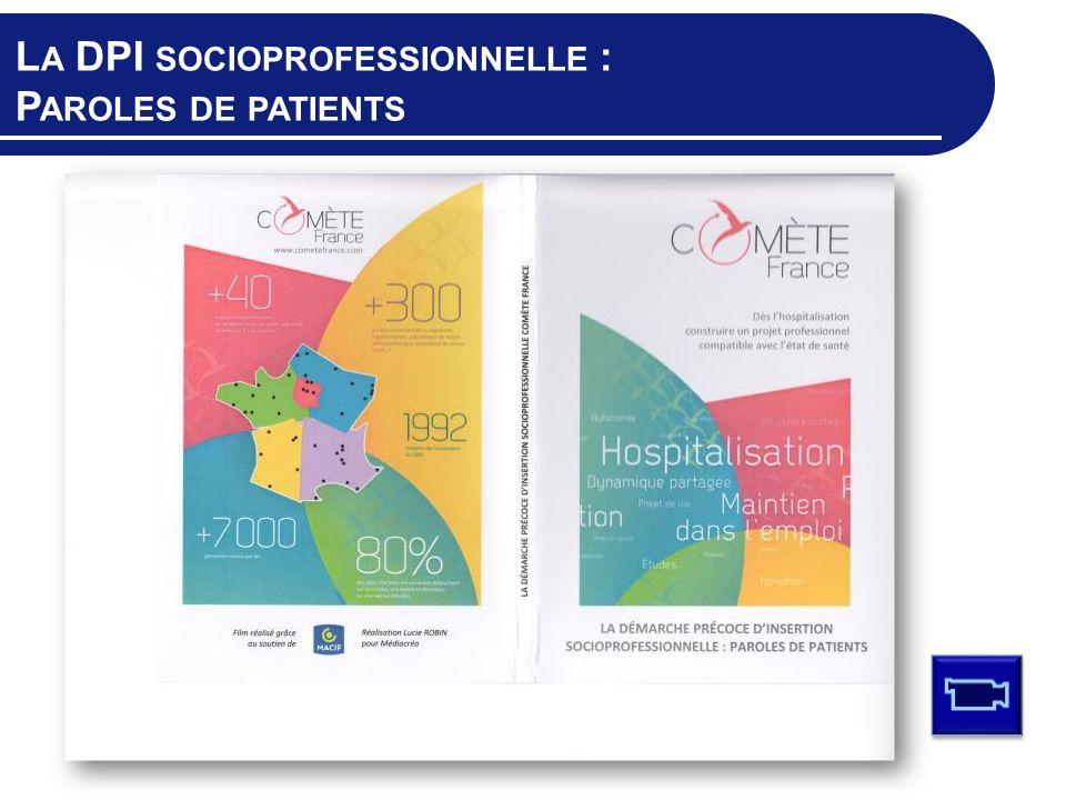 La DPI socioprofessionnelle : Paroles de patients