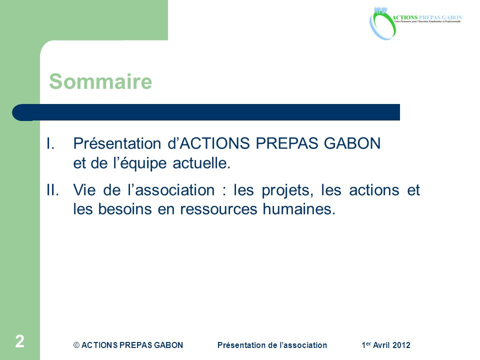 © ACTIONS PREPAS GABON Présentation de l'association 1er Avril 2012