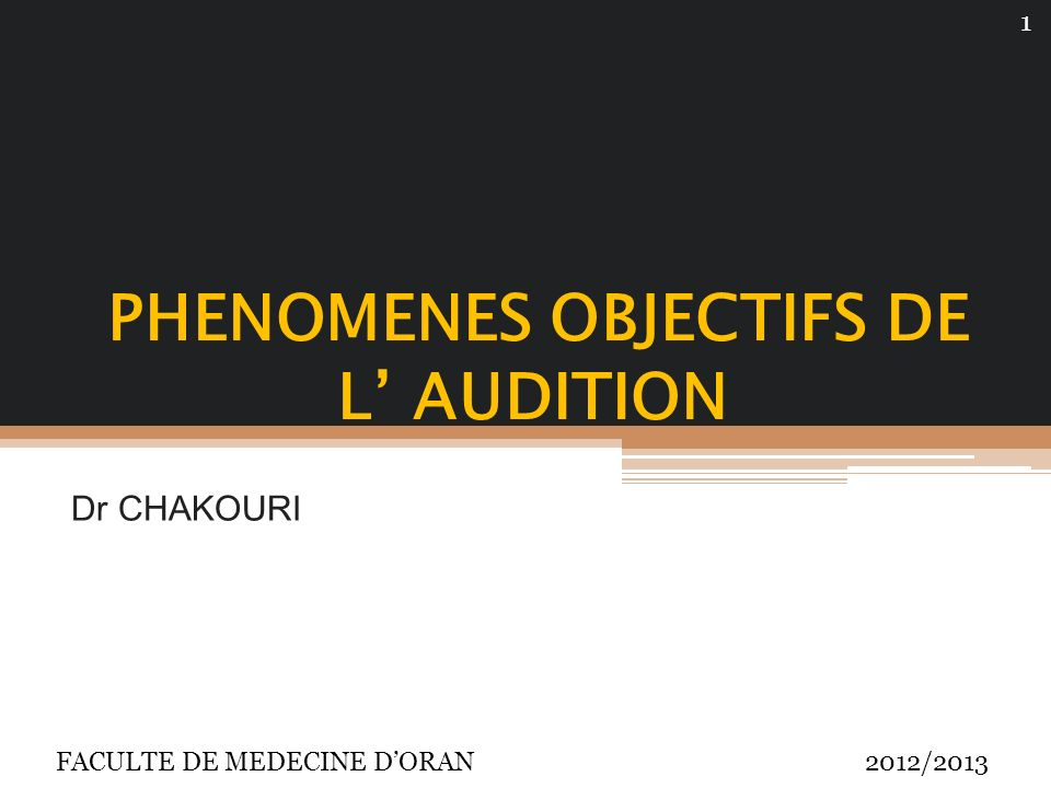 PHENOMENES OBJECTIFS DE L' AUDITION