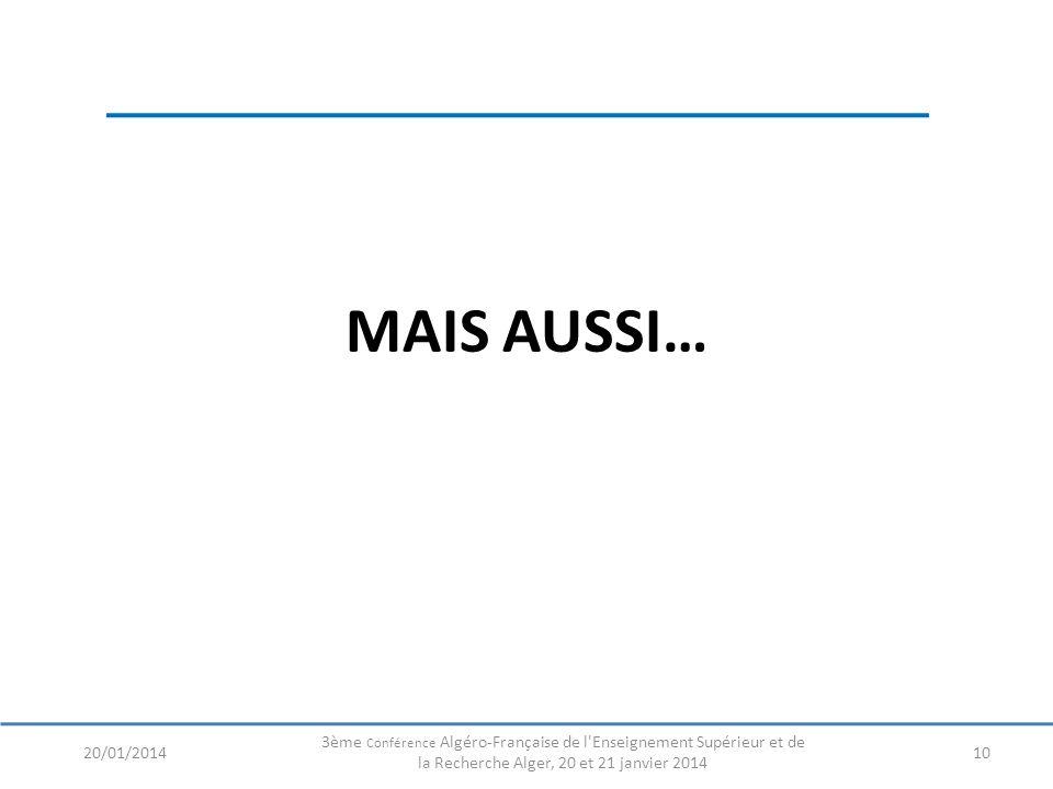 MAIS AUSSI… 20/01/2014.