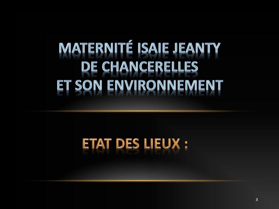 Maternité ISAIE JEANTY de Chancerelles et son environnement