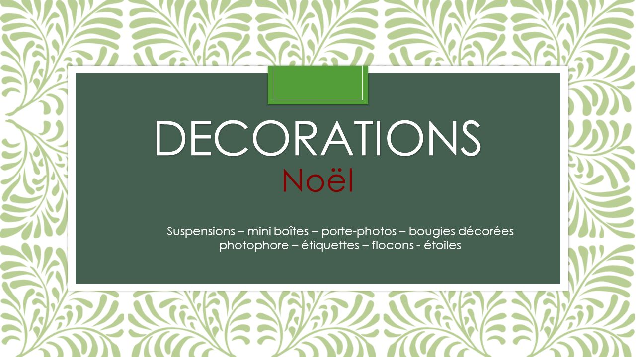 DECORATIONS Noël.