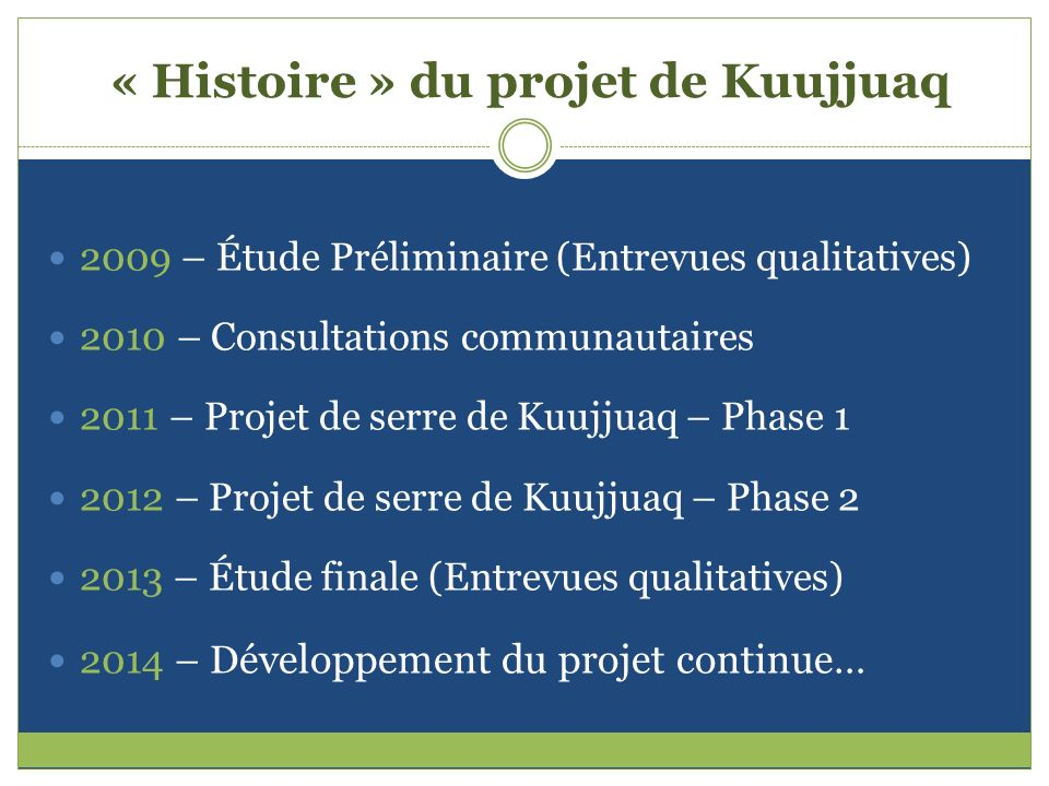 « Histoire » du projet de Kuujjuaq