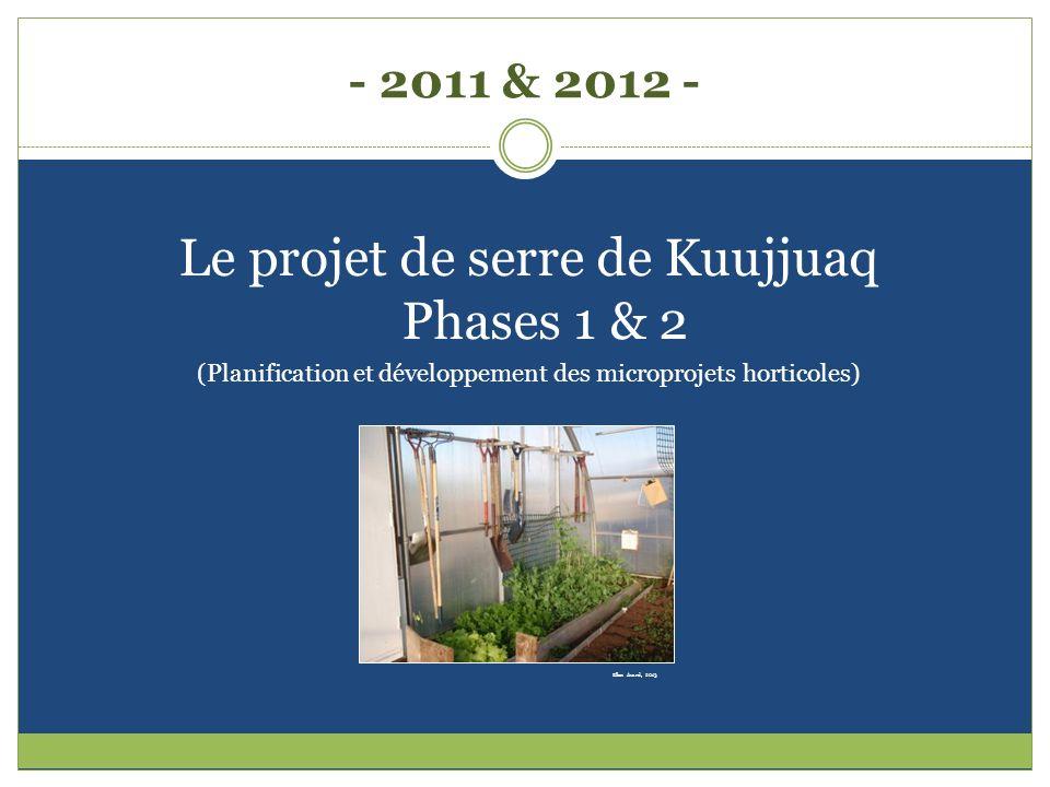 Le projet de serre de Kuujjuaq Phases 1 & 2