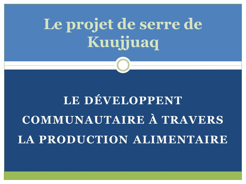 Le projet de serre de Kuujjuaq