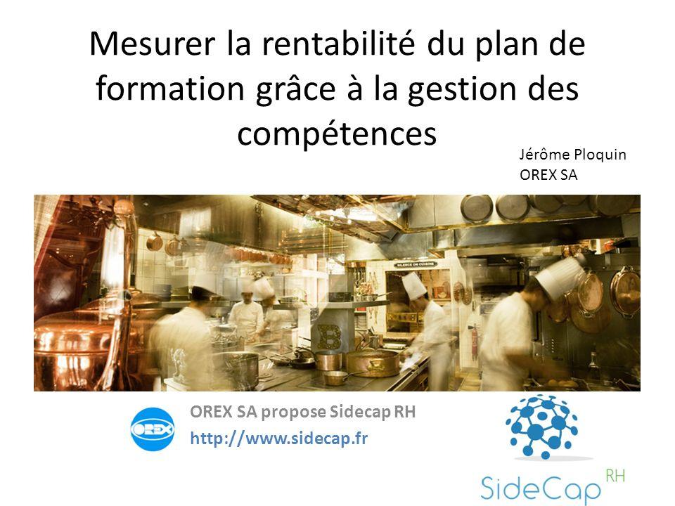 OREX SA propose Sidecap RH http://www.sidecap.fr