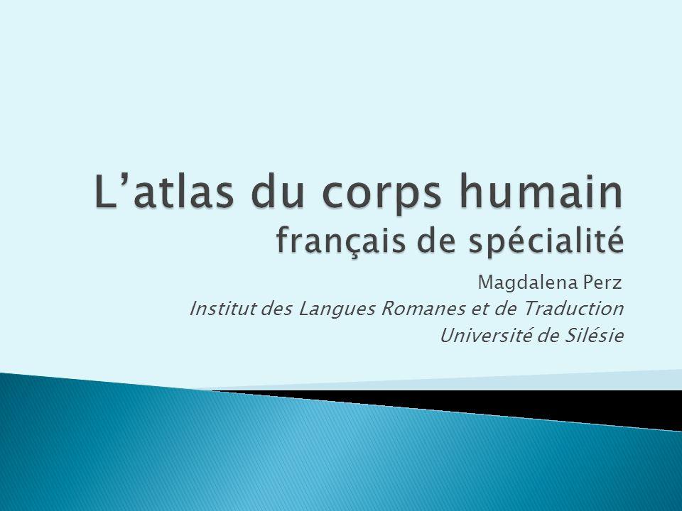 L'atlas du corps humain français de spécialité