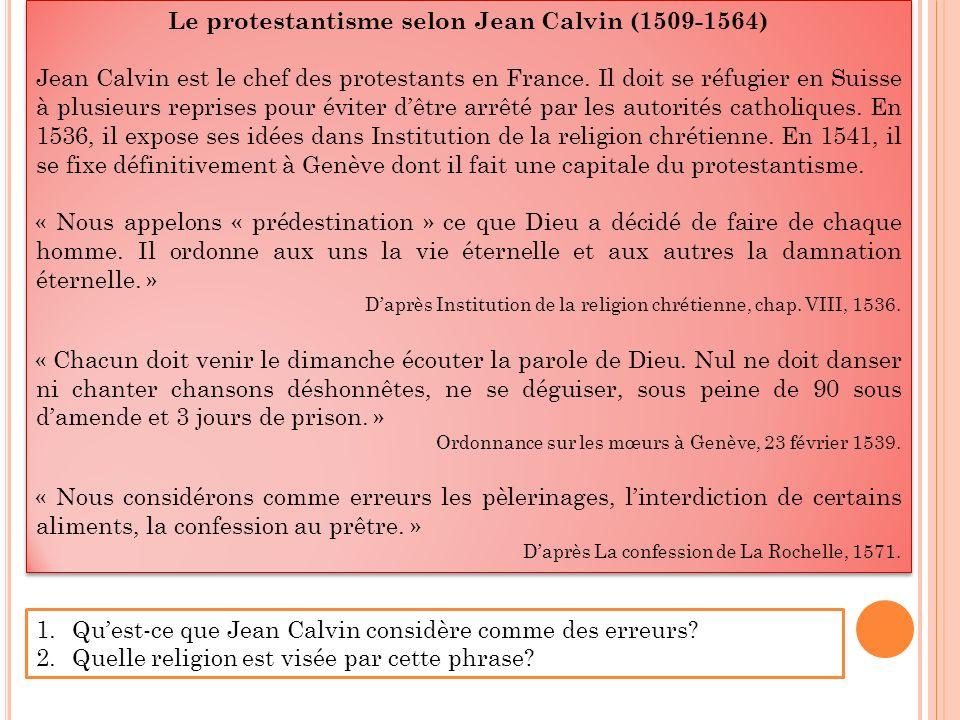 Le protestantisme selon Jean Calvin (1509-1564)