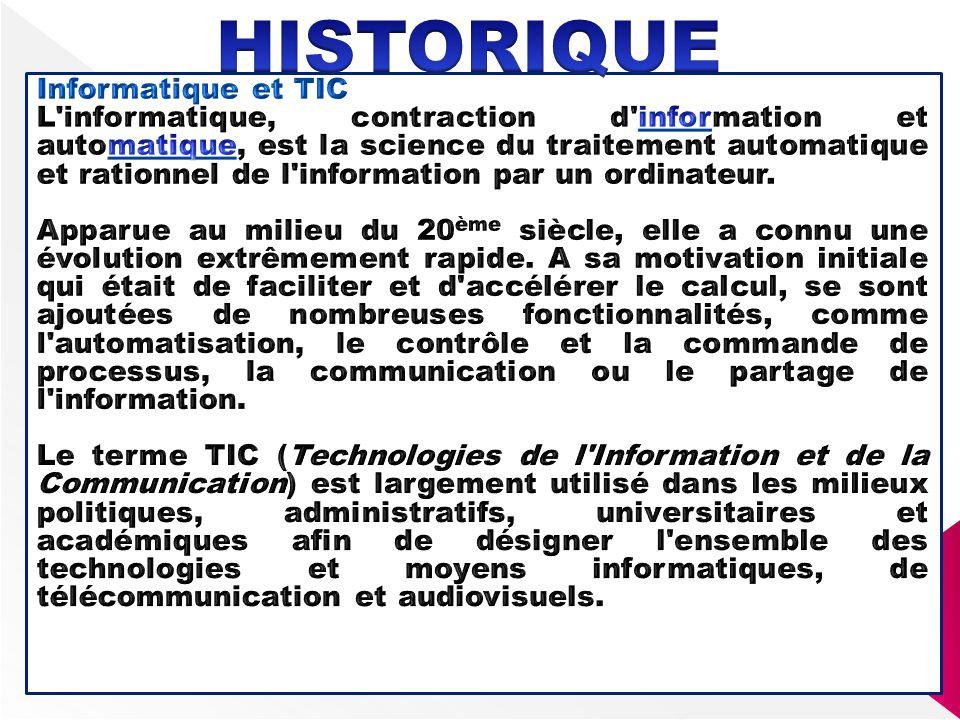 HISTORIQUE Informatique et TIC