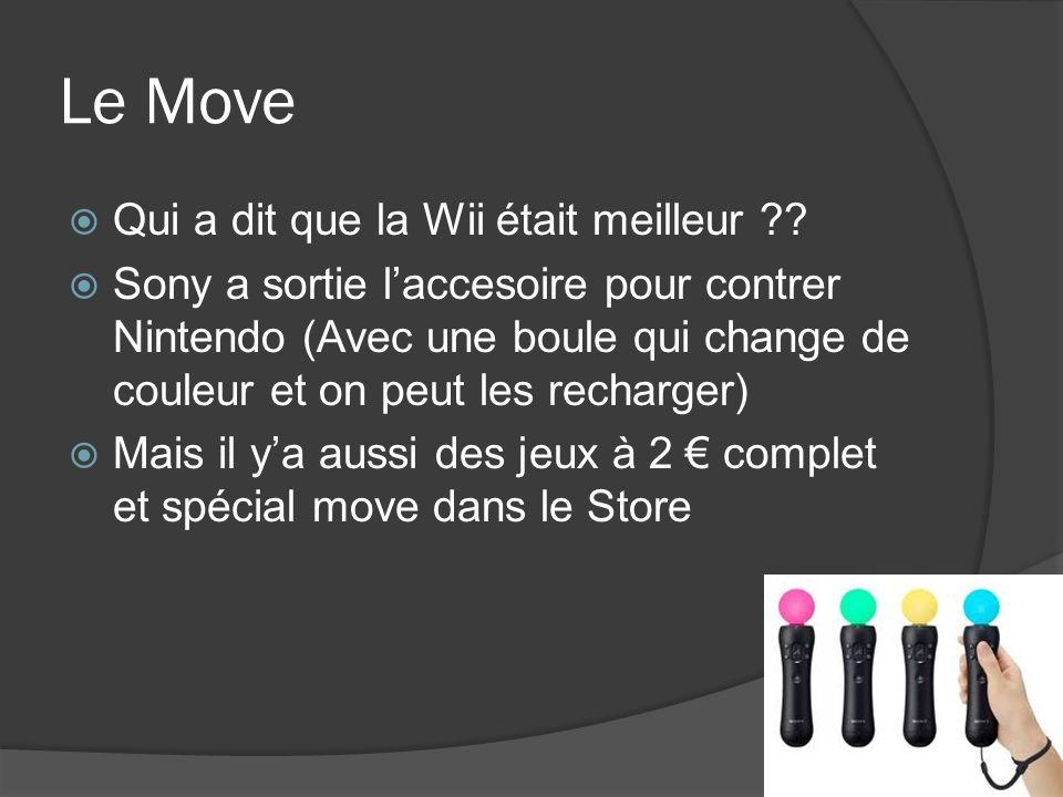 Le Move Qui a dit que la Wii était meilleur