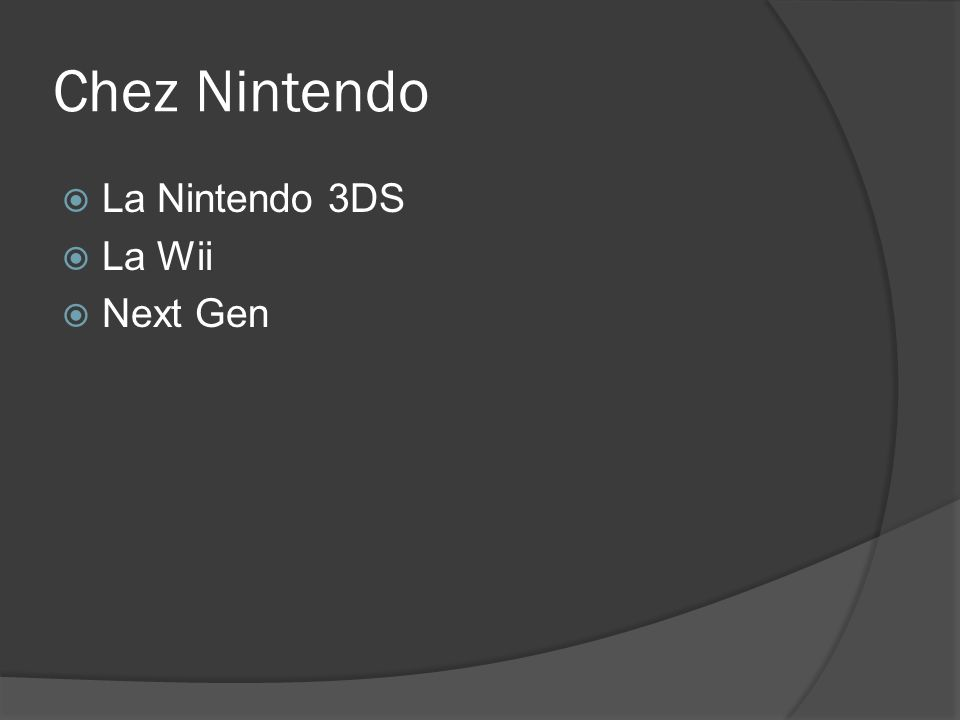 Chez Nintendo La Nintendo 3DS La Wii Next Gen