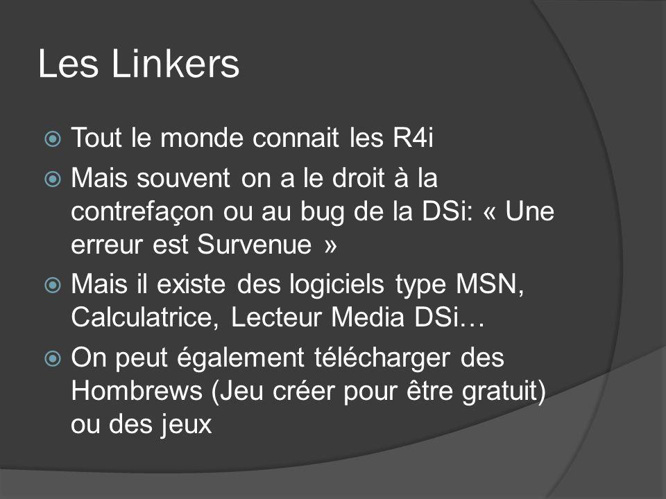 Les Linkers Tout le monde connait les R4i
