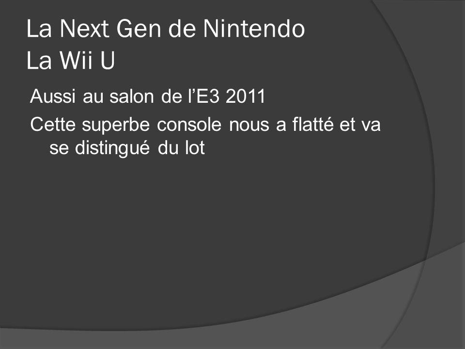 La Next Gen de Nintendo La Wii U