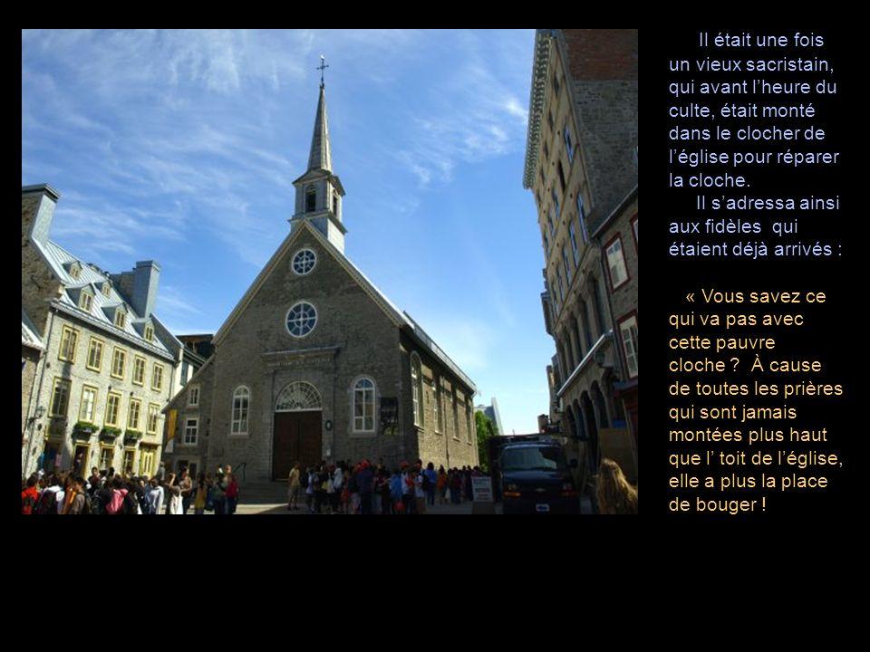 Il était une fois un vieux sacristain, qui avant l'heure du culte, était monté dans le clocher de l'église pour réparer la cloche.
