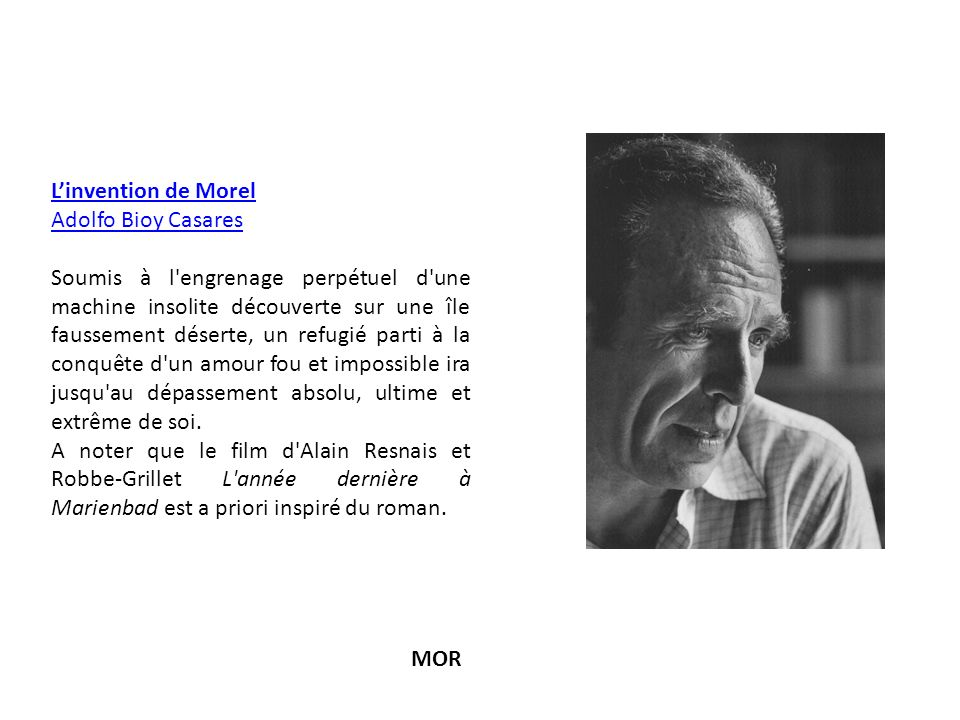 L'invention de Morel Adolfo Bioy Casares.