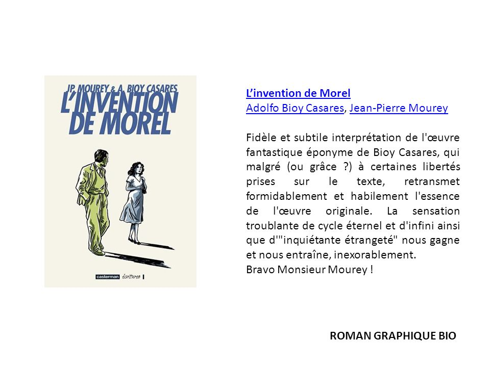 L'invention de Morel Adolfo Bioy Casares, Jean-Pierre Mourey.