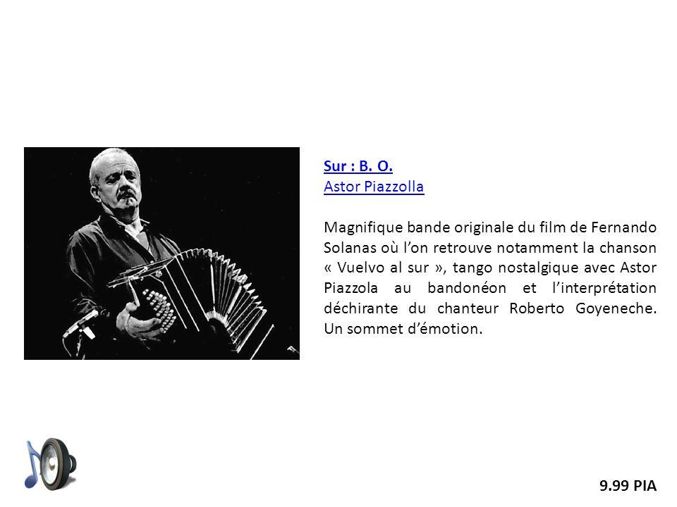 Sur : B. O. Astor Piazzolla.