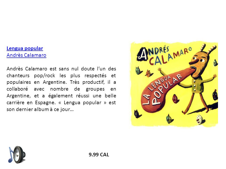 Lengua popular Andrès Calamaro.