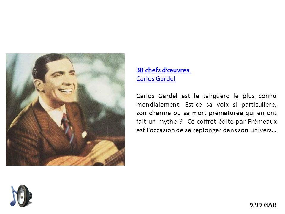 38 chefs d'œuvres Carlos Gardel.