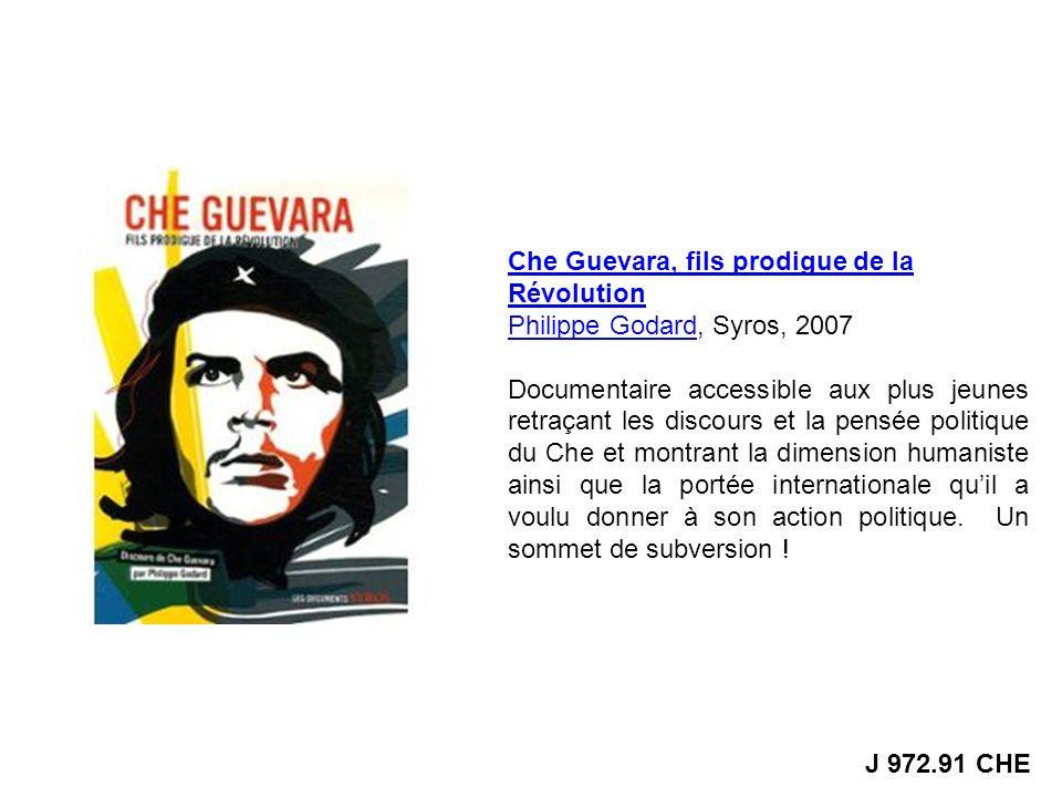 Che Guevara, fils prodigue de la Révolution