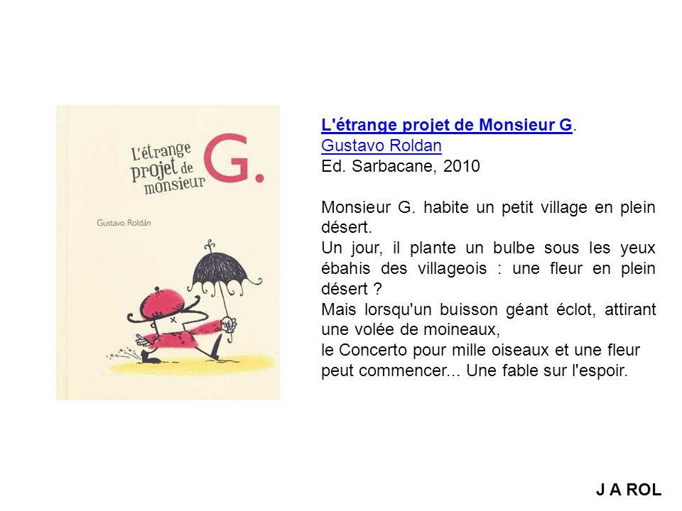 L étrange projet de Monsieur G.
