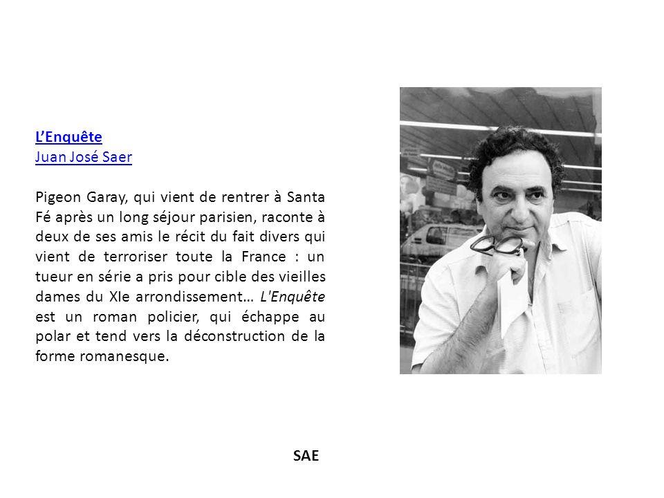 L'Enquête Juan José Saer.