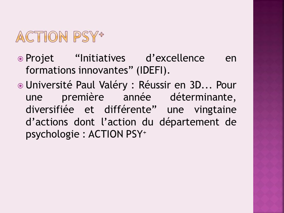 Action PSY+ Projet Initiatives d'excellence en formations innovantes (IDEFI).