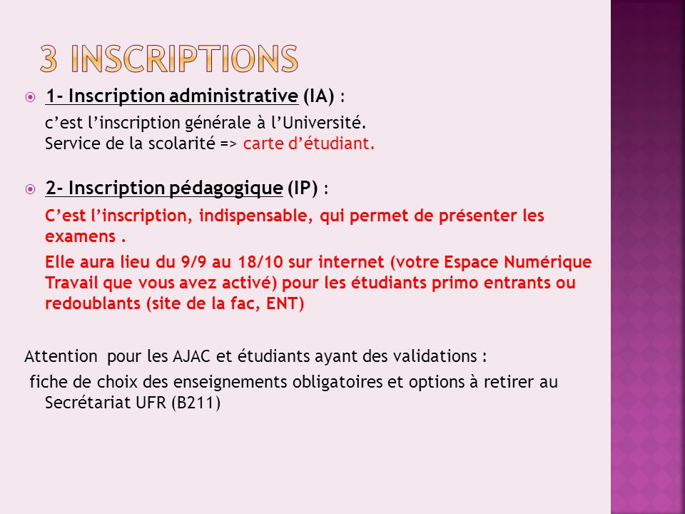 3 INSCRIPTIONS 1- Inscription administrative (IA) :