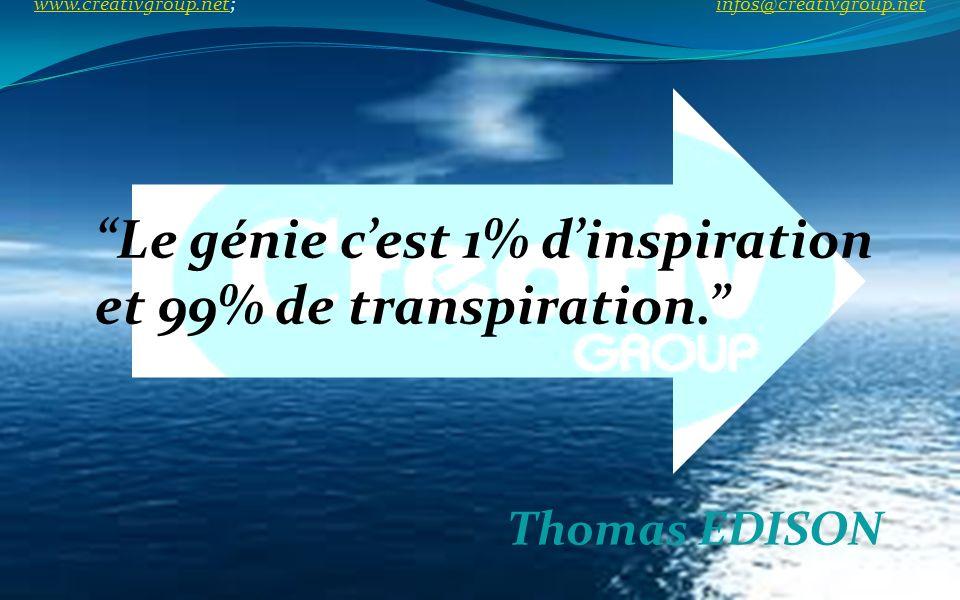 Le génie c'est 1% d'inspiration et 99% de transpiration.