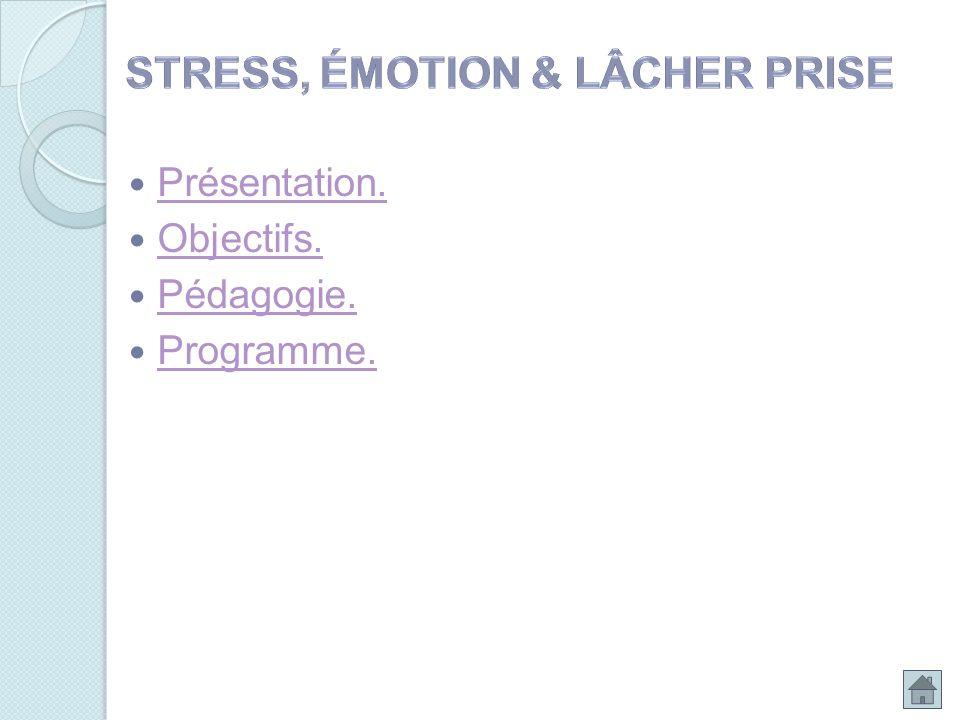 Stress, émotion & lâcher prise