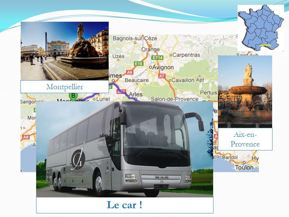 Montpellier Aix-en-Provence Le car !