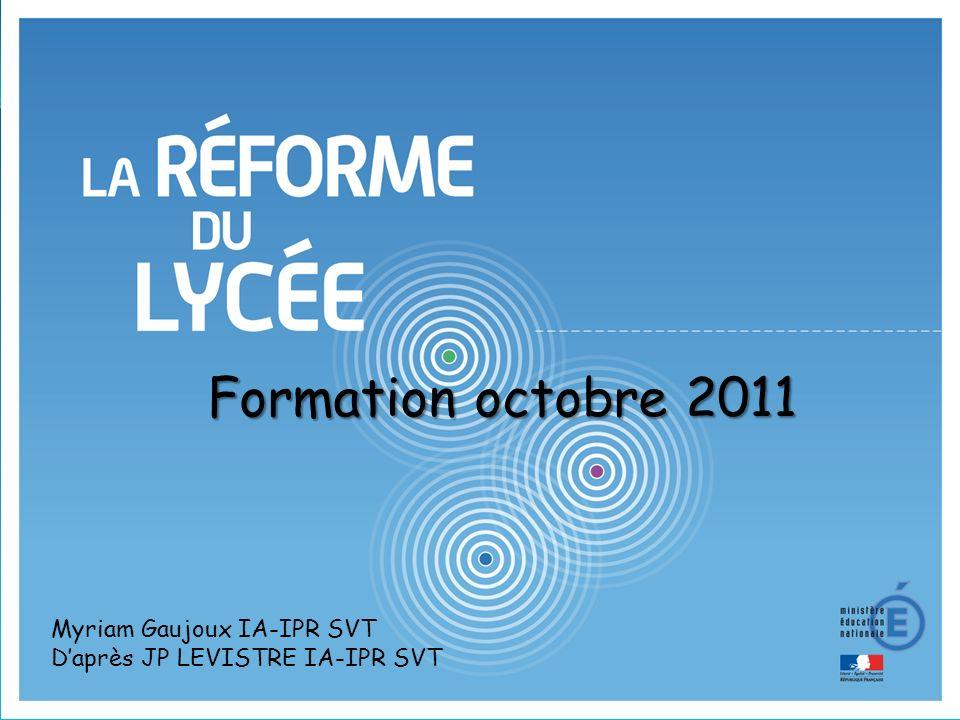 Formation octobre 2011 Myriam Gaujoux IA-IPR SVT