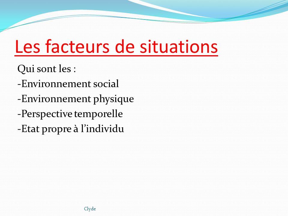 Les facteurs de situations