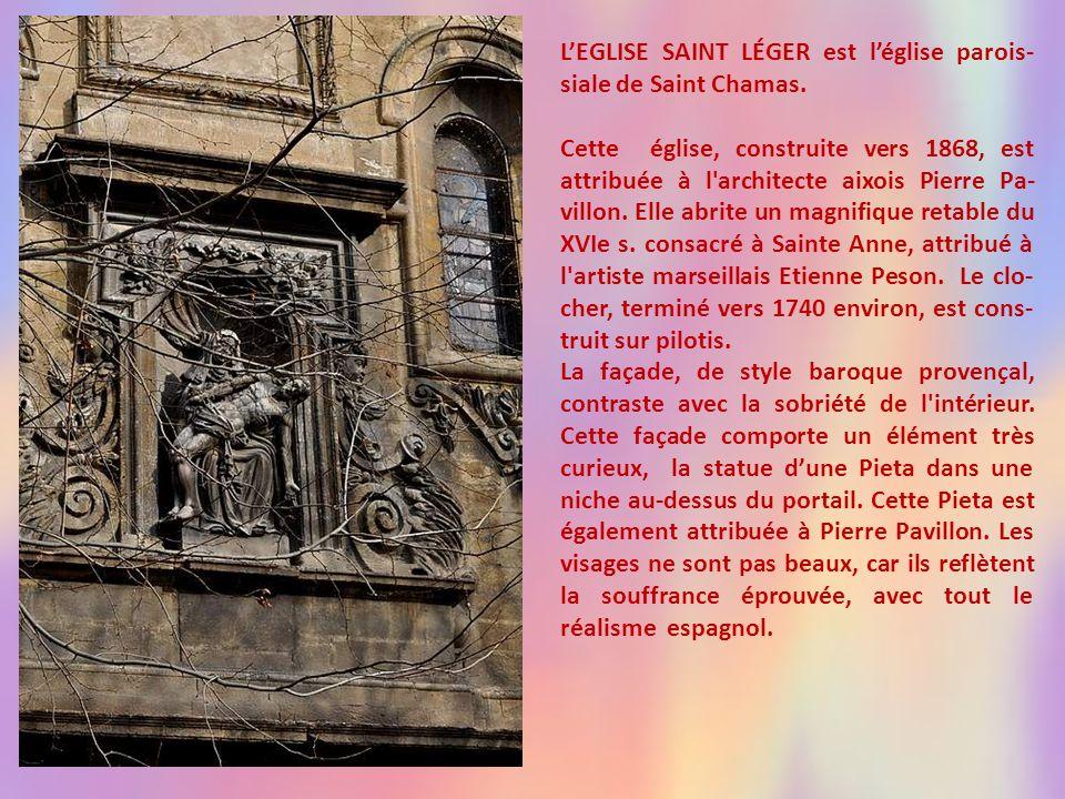 L'EGLISE SAINT LÉGER est l'église parois-siale de Saint Chamas.